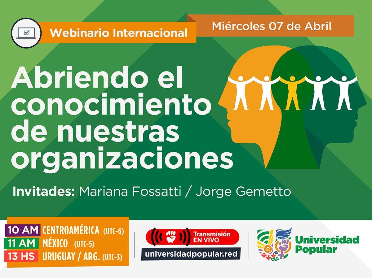 Webinario Abriendo el conocimiento de nuestras organizaciones. Presentan Mariana Fossatti y Jorge Gemetto.